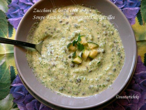 Zucchini & lentil cold soup – Soupe Fraîche courgettes & lentilles ...
